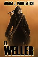El Weller (Spanish Edition) Kindle Edition