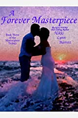 A Forever Masterpiece (The Masterpiece Trilogy Book 3) Kindle Edition