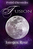 FUSION (Portal Chronicles Book 5)