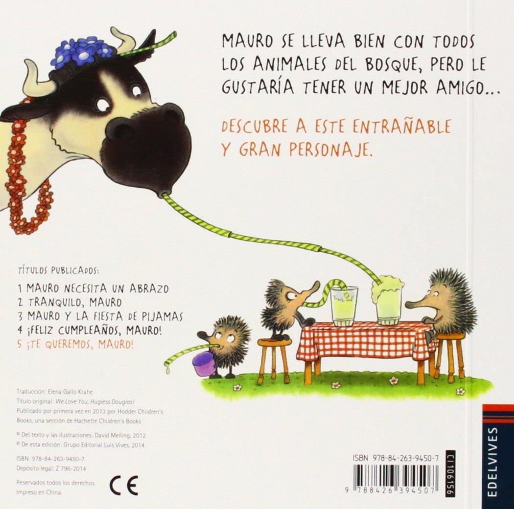 ¡Te queremos, Mauro! / We love you, Hugless Douglas! (Spanish Edition): David Meiling, Elena Gallo Krahe: 9788426394507: Amazon.com: Books