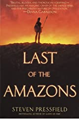 Last of the Amazons: A Novel Paperback