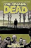 The Walking Dead Volume 32: Rest in Peace
