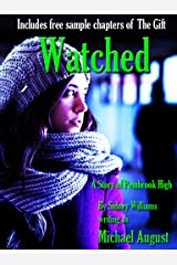 Watched (Pembrook High Book 0) Kindle Edition