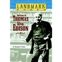 The Story of Thomas Alva Edison (Landmark Books)