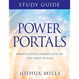 Power Portals Study Guide: Awaken Your Connection to the Spirit Realm