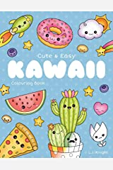 Cute and Easy Kawaii Colouring Book: 30 Fun and Relaxing Kawaii Colouring Pages For All Ages (LJK Colouring Books) Paperback