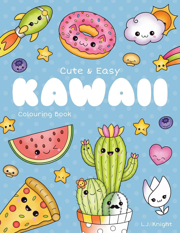Cute And Easy Kawaii Colouring Book 30 Fun And Relaxing Kawaii Colouring Pages For All Ages 14 Ljk Colouring Books Amazon Co Uk Knight L J 9798618048040 Books