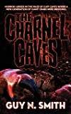 The Charnel Caves: A Crabs Novel