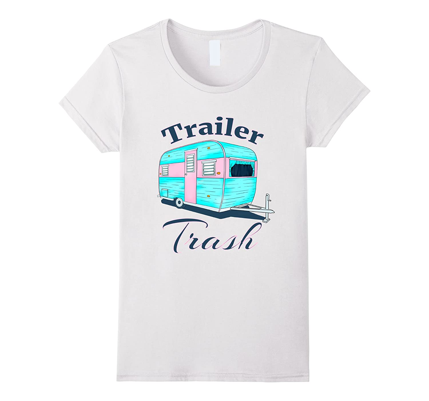 Funny Ladies RV Camper Trailer Trash Camping T-Shirt-Art
