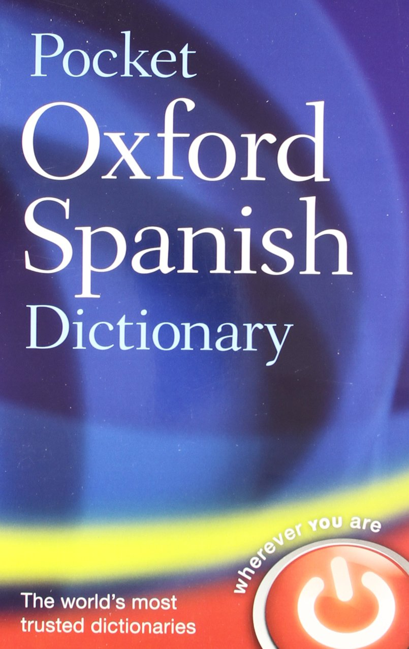 Pocket Oxford Spanish Dictionary: Amazon.co.uk: Oxford Dictionaries:  9780199560776: Books