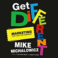 Get Different: Marketing That Can't Be Ignored!