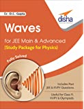 Waves for JEE Main & Advanced (Study Package for Physics)