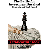 The Battle for Investment Survival (Rediscovered Books): Complete and Unabridged