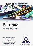 Cuerpo de Maestros Primaria. Temario Volumen 1 - 9788414201794
