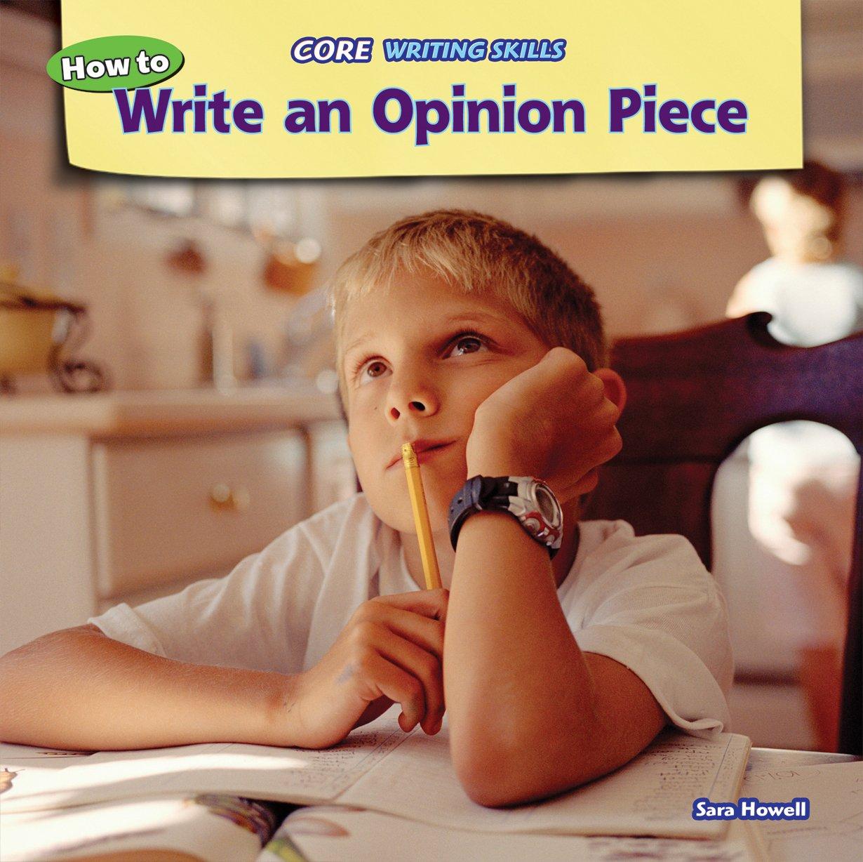 How to Write an Opinion Piece (Core Writing Skills): Amazon.de
