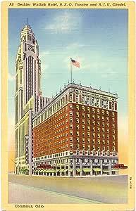 Deshler Wallick Hotel, RKO Theatre and AIU Citadel