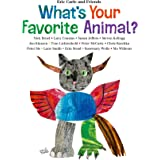 What's Your Favorite Animal? (Eric Carle and Friends' What's Your Favorite, 1)