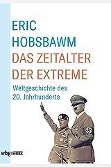 Das Zeitalter der Extreme: Weltgeschichte des 20. Jahrhunderts (German Edition) Kindle Edition