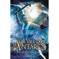 Les chevaliers d'Antarès - tome 8 Porteur d'espoir (8)