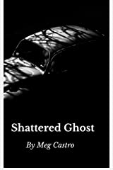 Shattered Ghost (Adulwulf Chronicles Book 3) Kindle Edition