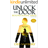 Unlock The Door - Beyond Sexual Abuse