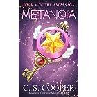 Metanoia: Book V of the AXOM Saga