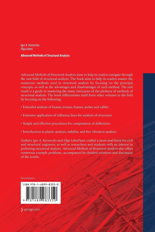 Advanced Methods of Structural Analysis: Amazon.co.uk: Igor A. A.  Karnovsky, Olga Lebed: 9781489983350: Books
