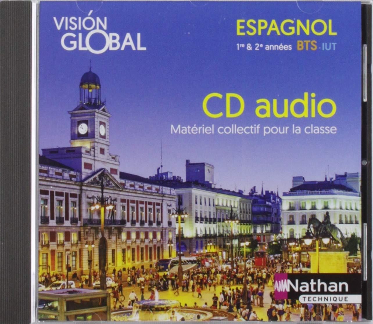 Amazon Fr Vision Global Espagnol A2 B1 B1 B2 Bts 1ere 2eme Annees Iut 1 Cd Audio Mp3 Collectif Livres