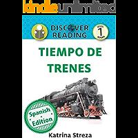 Tiempo de trenes (Train Time) (Xist Kids Spanish Books) (Spanish Edition)