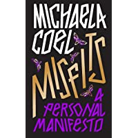 Misfits: A Personal Manifesto - by the creator of 'I May Destroy You'