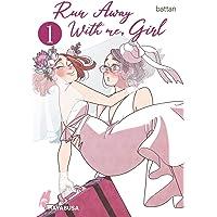 Run Away With me, Girl 1: Berührender Girls Love Manga über zwei Frauen, die sich trauen, ihr Glück selbst in die Hand…