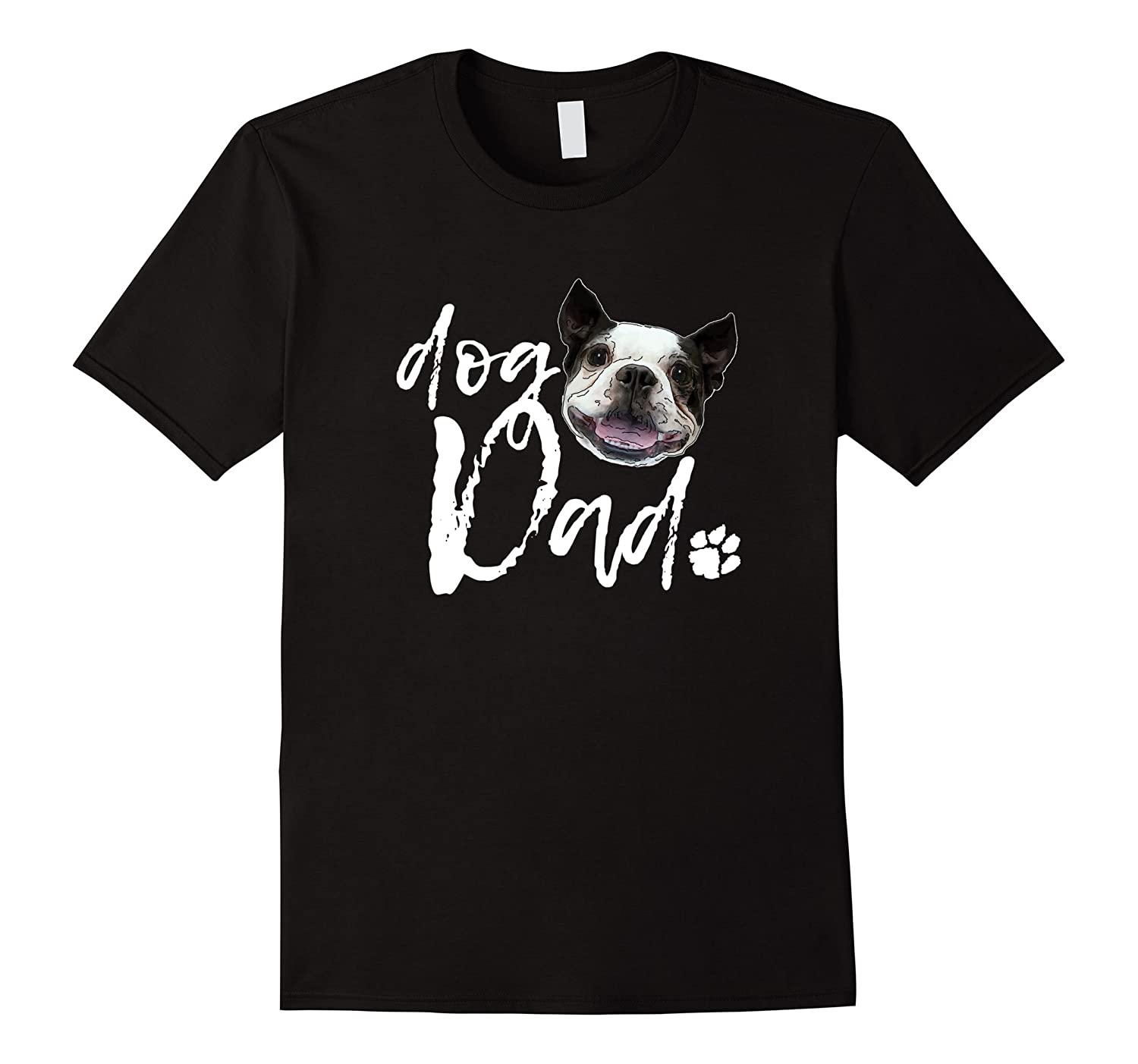 Dog Breeds Boston Terrier Dad Shirt-FL