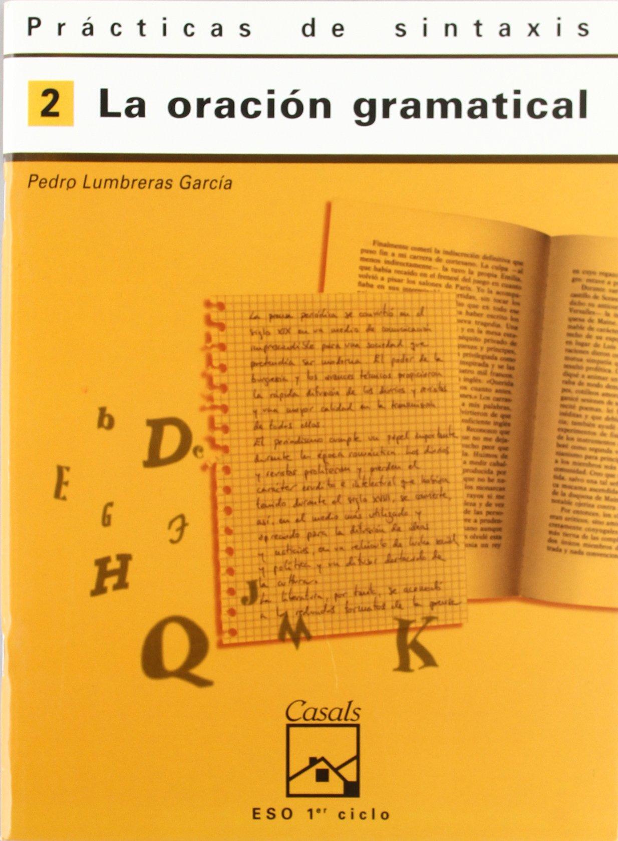 Prácticas de sintaxis 2. La oración gramatical - 9788421821664: Amazon.es: Pedro Lumbreras García: Libros