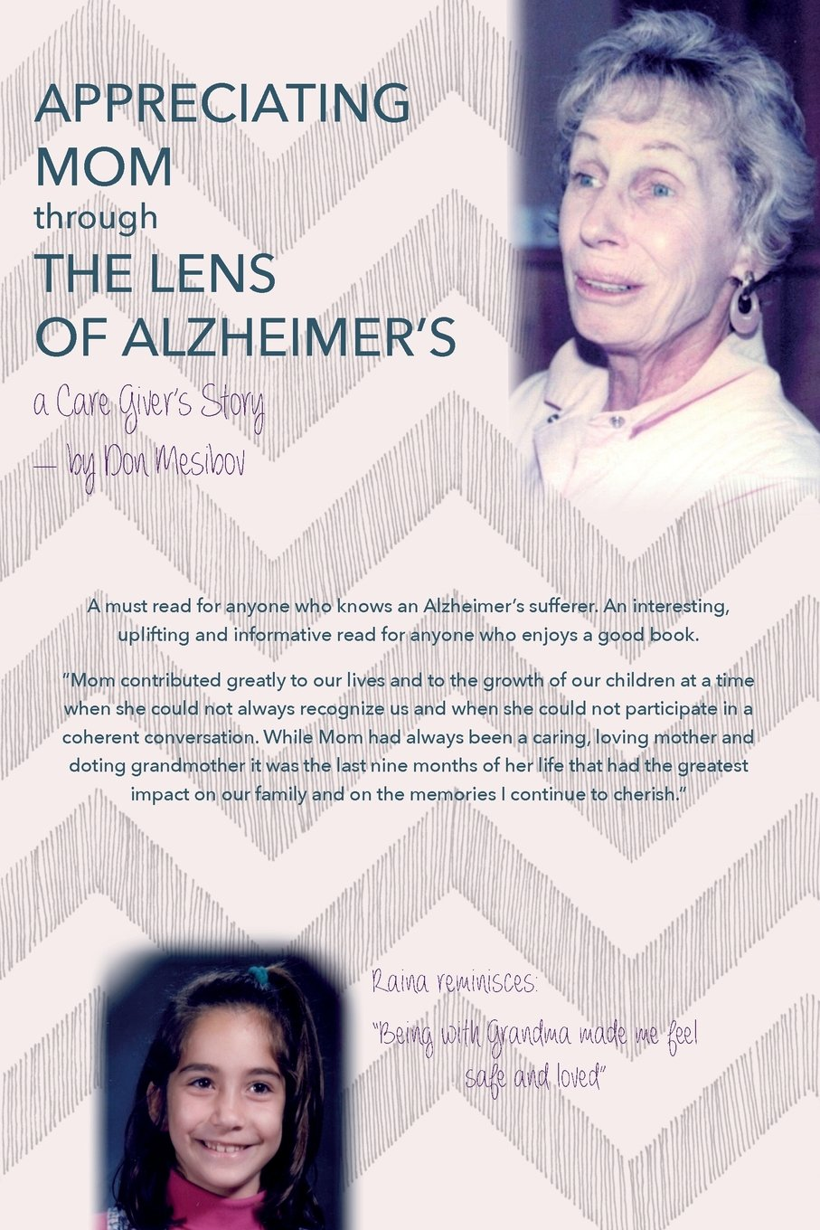 Download Appreciating Mom Through the Lens of Alzheimer's: A Care Giver's Story ebook