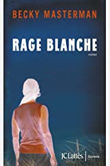 Rage blanche (Thrillers) (French Edition)