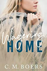 Wagering Home Kindle Edition