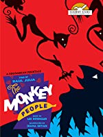 The Monkey People, Told by Raul Julia