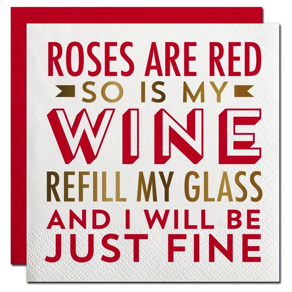 Slant Foil Cocktail Beverage Paper Napkins - Roses are Red So Is My Wine Refill My Glass and I will be just Fine - 20 ct