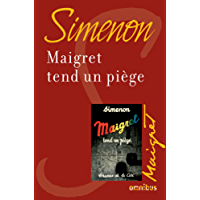 Maigret tend un piège (French Edition)