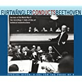 Furtwängler Conducts Beethoven