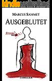 """Ausgeblutet (""""Sterbe wohl..."""" 2)"""