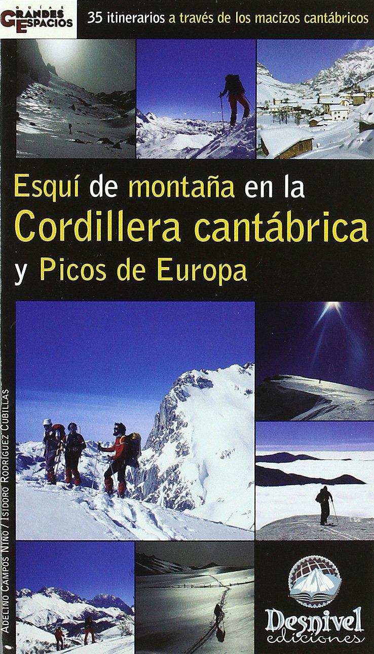 Esqui de montaña en la cordillera cantabrica y picos de Europa ...