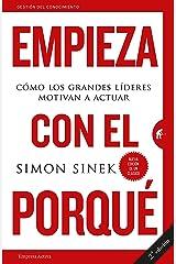 Empieza con el porque (Spanish Edition) Paperback