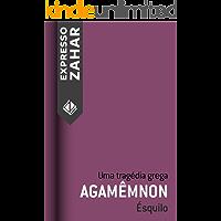 Agamêmnon: Uma tragédia grega