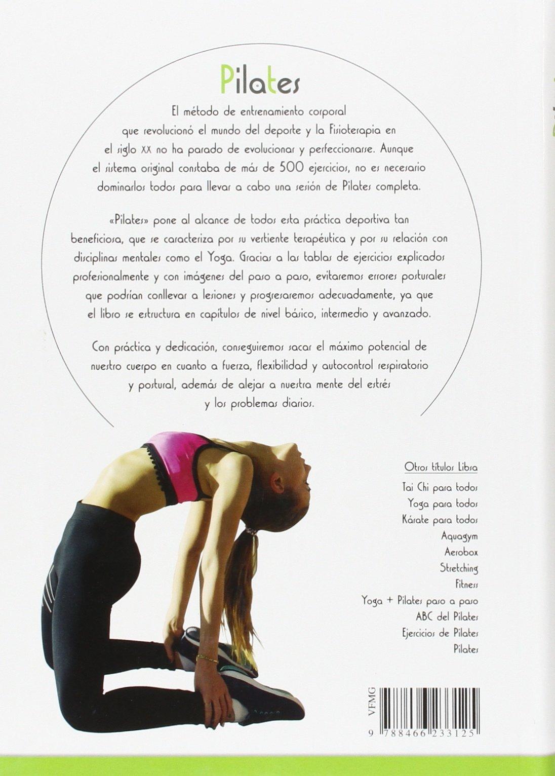 Pilates : ejercicios para mantenerse en forma: José ...
