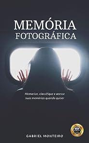 Memória Fotográfica: Memorize, classifique e acesse suas memórias quando quiser