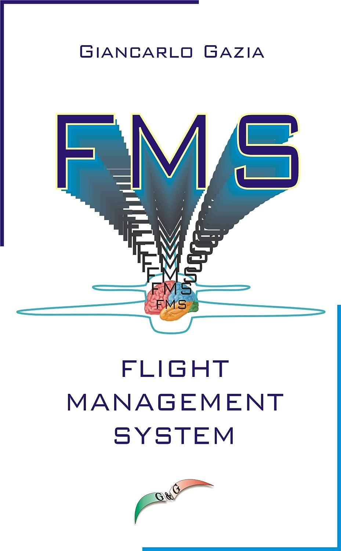 F.M.S.: Flight Management System (Italian Edition) eBook: Gazia, Giancarlo: Amazon.es: Tienda Kindle