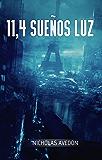 11,4 sueños luz (Spanish Edition)
