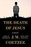 The Death of Jesus: A Novel (English Edition)