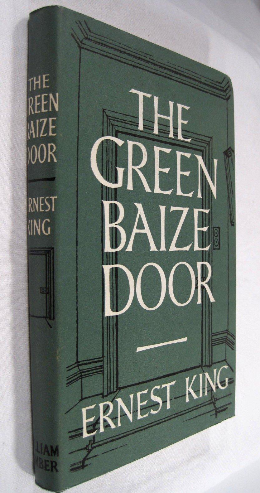 & The green baize door: Ernest King: Books - Amazon.ca